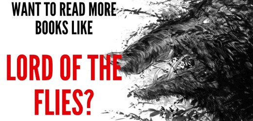 Want to read more books like Lord of the Flies?