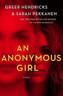 Book Review - An Anonymous Girl by Greer Hendricks and Sarah Pekkanen