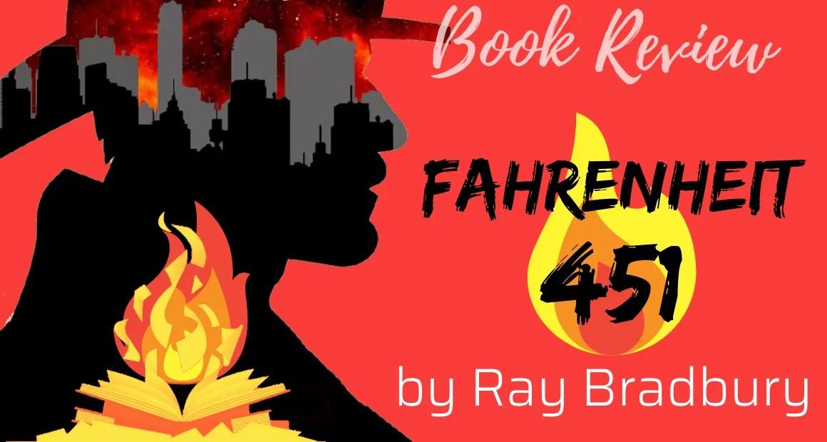 Book Review: Fahrenheit 451 by Ray Bradbury