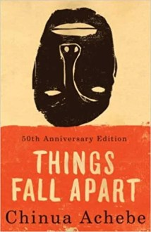 Book Review - Things Fall Apart by Chinua Achebe