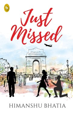 Book Review - Just Missed by Himanshu Bhatia