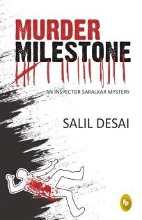 Book Review - Murder Milestone - An Inspector Saralkar Mystery by Salil Desai