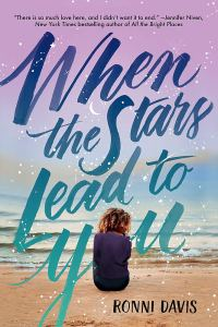 Book Cover of When the Stars Lead to You by Ronni Davis