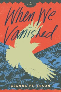 Book Cover of When We Vanished by Alanna Peterson