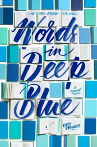 Cover for Words in Deep Blue by Cath Crowley
