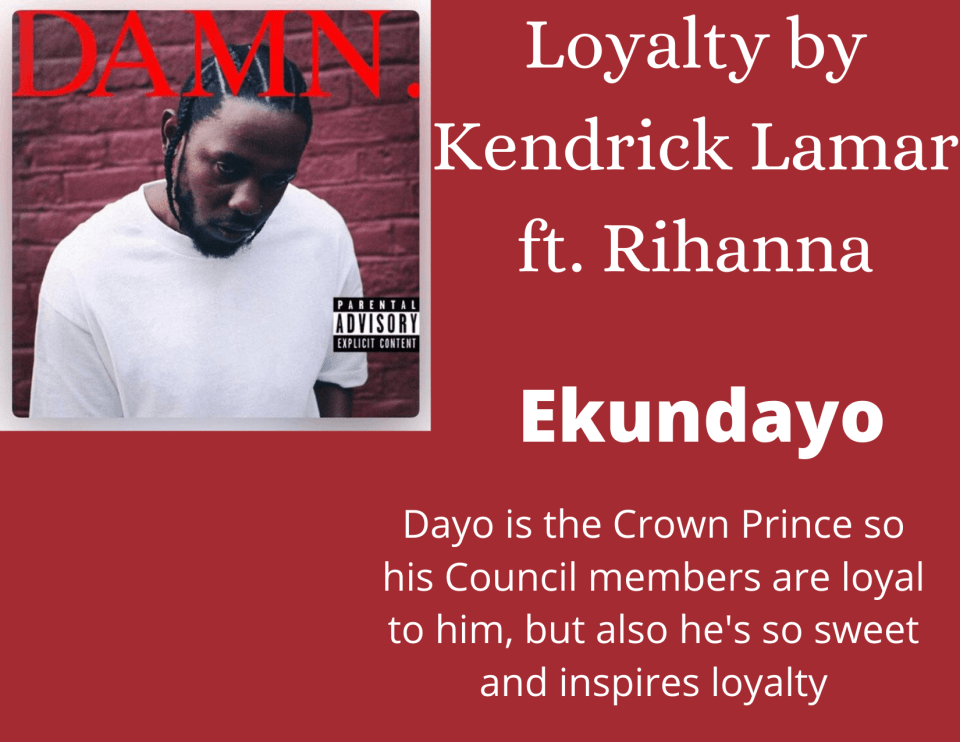 Song recommendation for Ekundayo from Raybearer - Loyalty by Kendrick Lamar ft. Rihanna