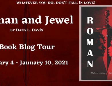 Roman and Jewel by Dana L. Lewis: Book Tour
