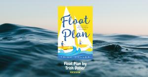 Float Plan by Trish Doller Banner