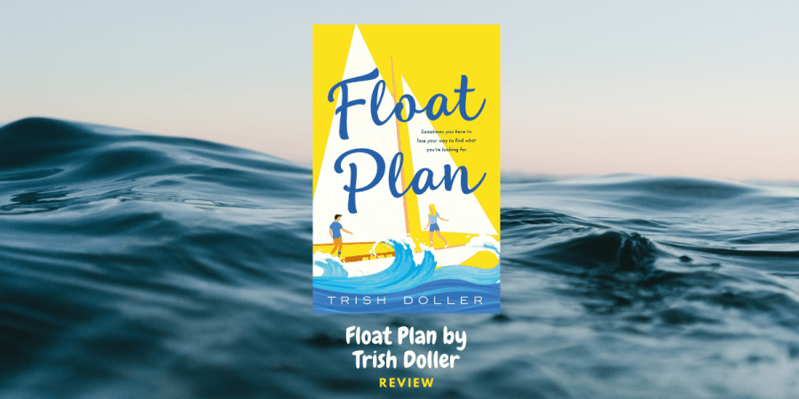 Float Plan by Trish Doller: Review