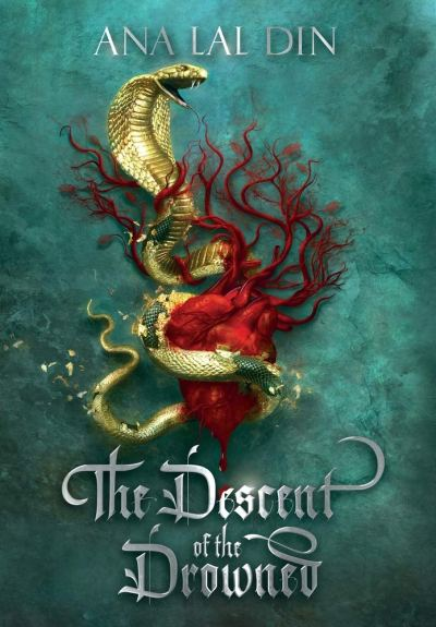 The Descent of the Drowned by Ana Lal Din book cover