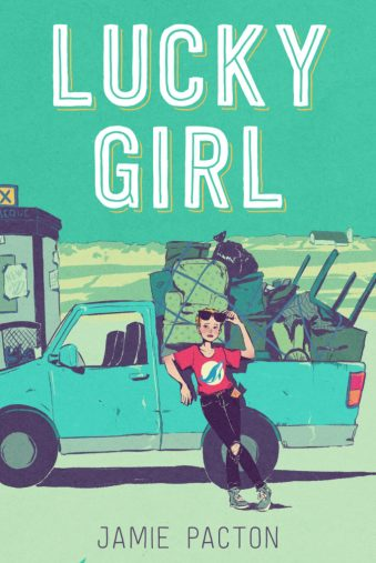 Cover of Lucky Girl by Jamie Pacton