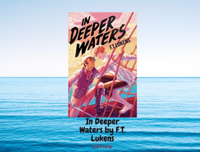 In Deeper Waters by F.T. Lukens: Review