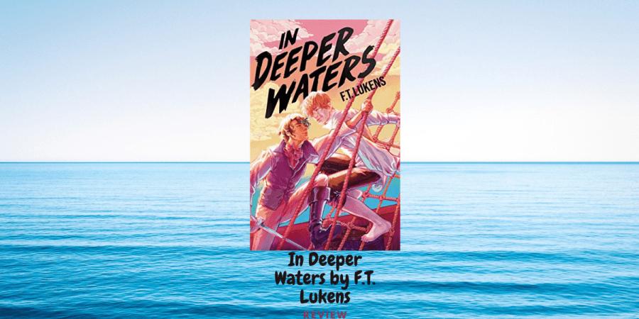In Deeper Waters by F.T. Lukens: Review