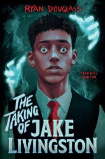 Cover of The Taking of Jake Livingston by Ryan Douglass