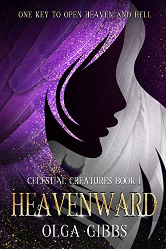 "Book Review for Heavenward by Olga Gibbs! ""With the power to end the world, would you protect humanity when it broke you or would you take revenge?"""