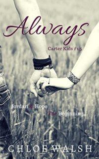 Always: Carter Kids #1.5 by Chloe Walsh