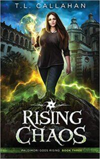 Rising Chaos by T.L. Callahan