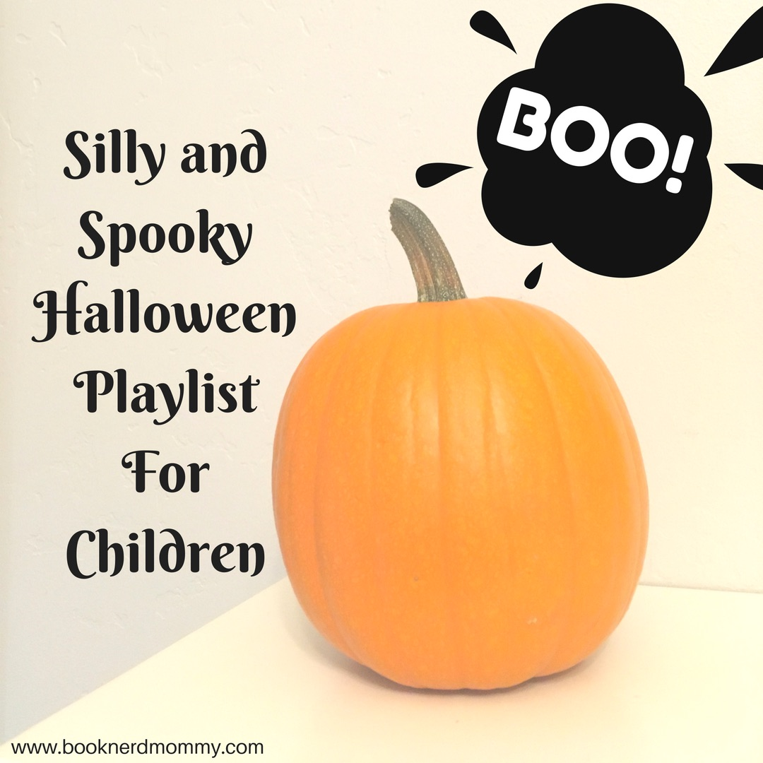 Halloween Music Playlist.Silly And Spooky Halloween Playlist For Kids Book Nerd Mommy