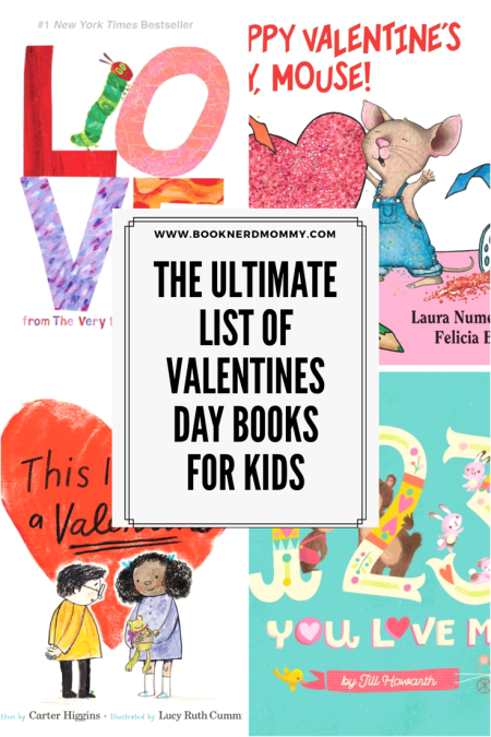 The Ultimate List Of Valentines Day Books For Kids Book Nerd Mommy