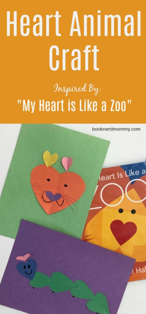 Heart Animal Craft Inspired By My Heart Is Like A Zoo