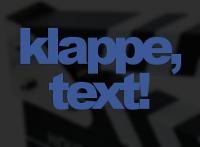 Klappe, Text!