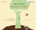 Mitch Albom - Dienstags bei Morrie (Hörbuch) Cover © der Hörverlag