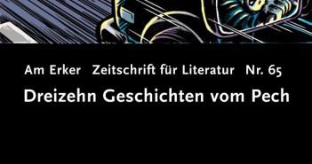 """Am Erker, Nr.65 """"Dreizehn Geschichten vom Pech"""" (Literaturzeitschrift)"""