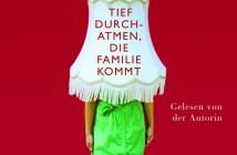 Andrea Sawatzki - Tief durchatmen, die Familie kommt (Hörbuch, Autorenlesung) Cover © Osterwold Audio