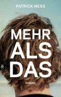 Patrick Ness - Mehr als das (Cover © cbt)