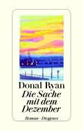 Donal Ryan - Die Sache mit dem Dezember (Cover © Diogenes)