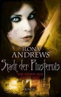Ilona Andrews: Stadt der Finsternis - Ein Feind aus alter Zeit (Cover © Egmont Lyx)