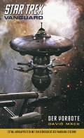 David Mack - Star Trek Vanguard 1: Der Vorbote (Cover © Cross Cult)