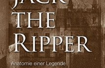 Jack the Ripper - Anatomie einer Legende Cover © militzke Verlag