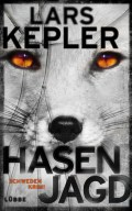 Hasenjagd - Lars Kepler © Bastei Lübbe