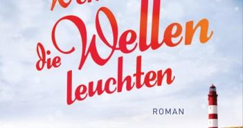 Patricia Koelle - Wenn die Wellen leuchten (Cover © Fischer Verlag)