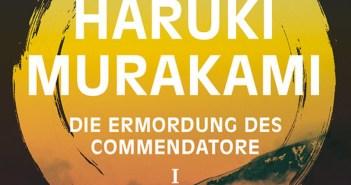 Haruki Murakami - Die Ermordung des Commendatore (Cover © Dumont)