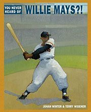 You Never Heard of Willie Mays?