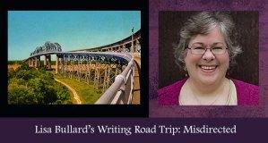 Writing Road Trip Lisa Bullard
