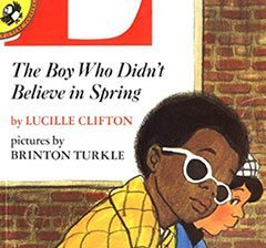 The Boy Who Didn't Believe in Spring