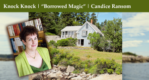 Knock Knock | Borrowed Magic by Candice Ransom