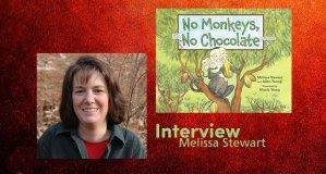 Melissa Stewart Interview