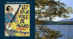 Let Your Voice Be Heard: The Life and Times of Pete Seeger