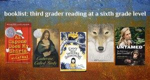 Booklist Third Grader Reading at Sixth Grade Level