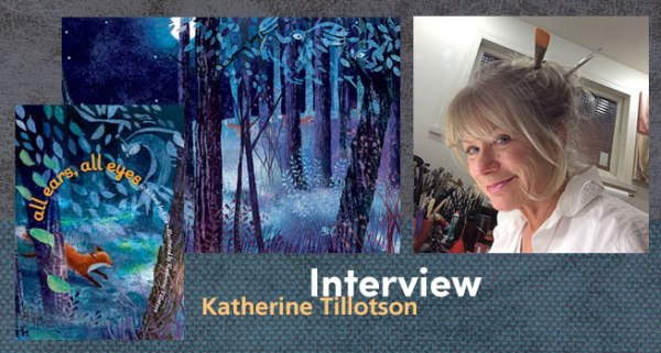 Interview with Katherine Tillotson