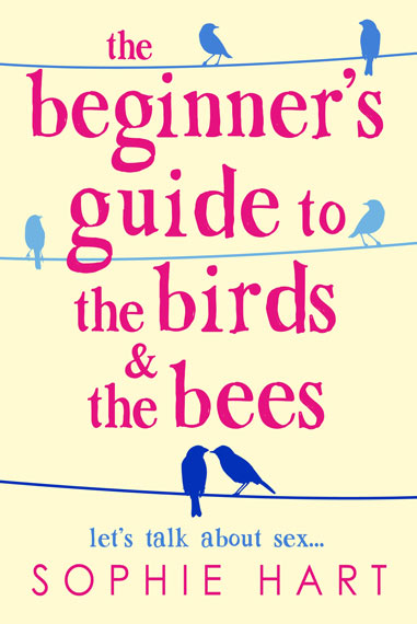 The Beginners Guide to the Birds and the Bees Sophie Hart book cover
