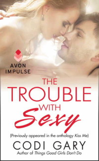 Trouble Sexy