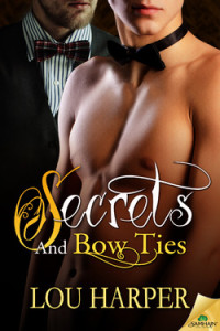 secrets and bow ties