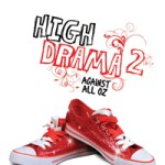 High Drama 2 Episodes Now Online