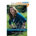 Life in Spite of Me by Kristen Jane Anderson