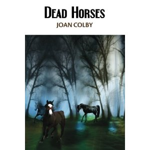 Dead Horses Colby